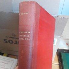 Libros de segunda mano: HISTORIA DE LA LITERATURA UNIVERSAL Y ESPAÑOLA 3 OBRAS EN UN VOLUMEN GUILLERMO DÍAZ PLAJA. Lote 133555966