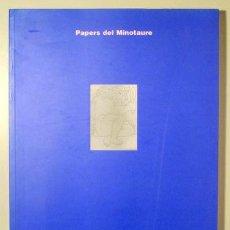 Libros de segunda mano: (OCTAVIO PAZ, BOHIGAS, GIMFERRER, MENDOZA, AZÚA) - PAPERS DEL MINOTAURE. LES AVANTGUARDES COMPLEIXEN. Lote 133689131