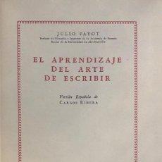 Libros de segunda mano: JULIO PAYOT. EL APRENDIZAJE DEL ARTE DE ESCRIBIR. BUENOS AIRES, 1945.. Lote 134397566