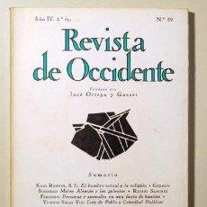 Libros de segunda mano: REVISTA DE OCCIDENTE. Nº 39 - MADRID 1966. Lote 134730813