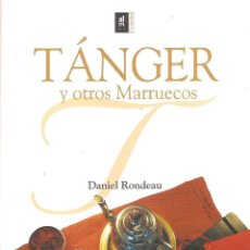 Libros de segunda mano: TÁNGER Y OTROS MARRUECOS. Lote 135275886