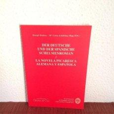 Libros de segunda mano: DER DEUTSCHE UND DER SPANISCHE SCHELMENROMAN / LA NOVELA PICARESCA ALEMANA Y ESPAÑOLA. Lote 135439626