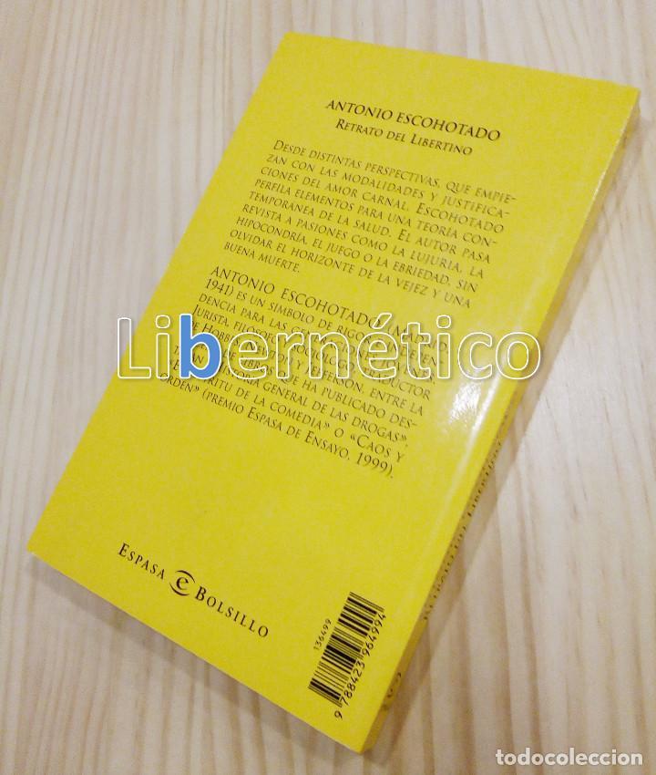 Libros de segunda mano: Retrato del libertino. Antonio Escohotado - Foto 2 - 135923446