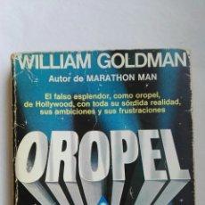 Libros de segunda mano: OROPEL WILLIAM GOLDMAN HOLLYWOOD. Lote 136004504