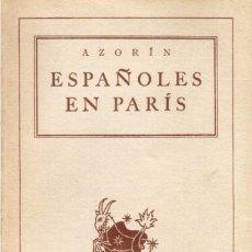 Libros de segunda mano: ESPAÑOLES EN PARIS. AZORIN. ARGENTINA 1939.. Lote 136099330