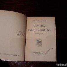 Libros de segunda mano: CONTRA ESTO Y AQUELLO. MIGUEL DE UNAMUNO . 2º EDICION 1928 .EDITORIAL RENACIMIENTO. Lote 136254914