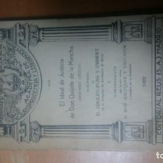Libros de segunda mano: LIBRO EL IDEAL DE JUSTICIA DE DON QUIJOTE (1922). Lote 136692182