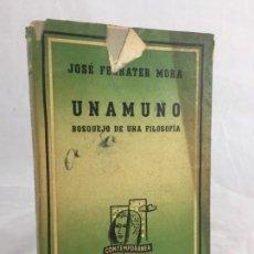 Libros de segunda mano: UNAMUNO JOSÉ FERRATER MORA, BOSQUEJO DE UNA FILOSOFÍA EDITORIAL LOSADA 1944 1ª EDICIÓN BUENOS AIRES. Lote 137253718