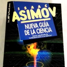 Libros de segunda mano: NUEVA GUÍA DE LA CIENCIA; ISAAC ASIMOV - PLAZA & JANES 1997. Lote 137904046
