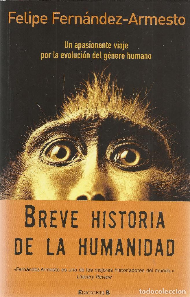 Felipe Fernández Armesto Breve Historia De La H Comprar Libros De