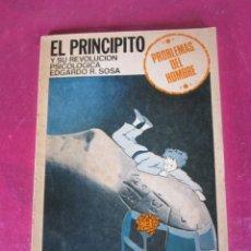 Libros de segunda mano: EL PRINCIPITO Y SU EVOLUCION PSICOLOGICA MUY RARO EDICION BUENOS AIRES 1983. Lote 139168426