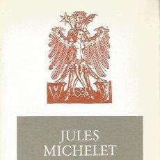 Libros de segunda mano: LA BRUJA. ESTUDIO DE LAS SUPERSTICIONES DE LA EDAD MEDIA - JULES MICHELET - AKAL. Lote 139789642