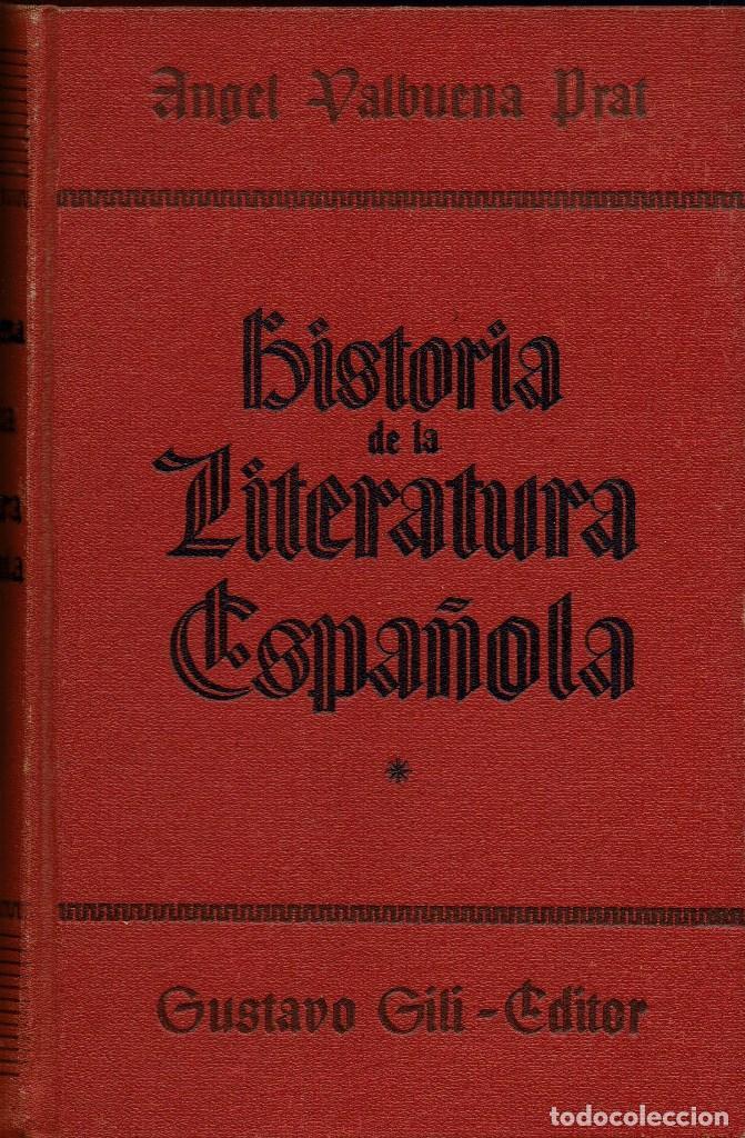 HISTORIA DE LA LITERATURA ESPAÑOLA, POR ÁNGEL VALBUENA PRAT. 2 TOMOS. AÑO 1937. (2.7) (Libros de Segunda Mano (posteriores a 1936) - Literatura - Ensayo)