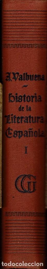 Libros de segunda mano: HISTORIA DE LA LITERATURA ESPAÑOLA, POR ÁNGEL VALBUENA PRAT. 2 TOMOS. AÑO 1937. (2.7) - Foto 3 - 139919734