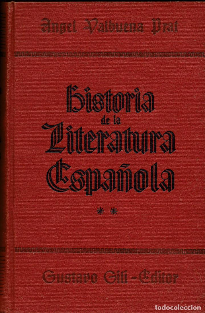 Libros de segunda mano: HISTORIA DE LA LITERATURA ESPAÑOLA, POR ÁNGEL VALBUENA PRAT. 2 TOMOS. AÑO 1937. (2.7) - Foto 4 - 139919734