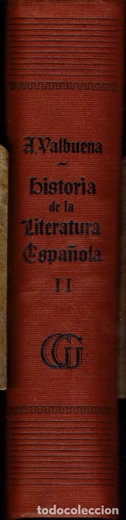 Libros de segunda mano: HISTORIA DE LA LITERATURA ESPAÑOLA, POR ÁNGEL VALBUENA PRAT. 2 TOMOS. AÑO 1937. (2.7) - Foto 6 - 139919734