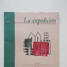 Libros de segunda mano: LA EXPEDICIÓN, LOS CAMINOS DE LA ESCRITURA, FEBRERO 1999 (VER FOTOS). Lote 140191386