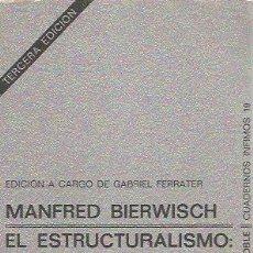 Libros de segunda mano: EL ESTRUCTURALISMO - MANFRED BIERWISCH - ÍNFIMOS Nº 19 / TUSQUETS. Lote 140506102