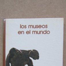 Libros de segunda mano: LOS MUSEOS EN EL MUNDO BIBLIOTECA SALVAT DE GRANDES TEMAS . Lote 140604998