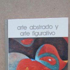 Libros de segunda mano: ARTE ABSTRACTO Y FUGURATIVO BIBLIOTECA SALVAT DE GRANDES TEMAS ANTONI TÁPIES. Lote 140605338