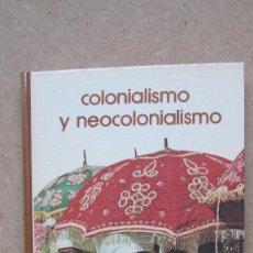 Libros de segunda mano: COLONIALISMO Y NEOCOLONIALISMO BIBLIOTECA SALVAT DE GRANDES TEMAS . Lote 140606426