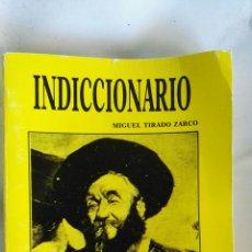 Libros de segunda mano: INDICCIONARIO. Lote 140710880