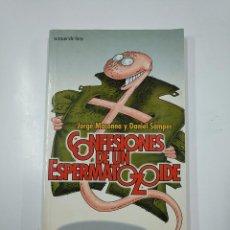 Libros de segunda mano: CONFESIONES DE UN ESPERMATOZOIDE. JORGE MARONNA Y DANIEL SAMPER. TEMAS DE HOY. TDK355. Lote 140863594