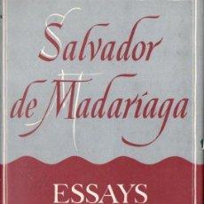 Libros de segunda mano: SALVADOR DE MADARIAGA : ESSAYS WITH A PURPOSE (HOLLIS & CARTER, LONDON, 1954) PRIMERA EDCIÓN. Lote 140912622