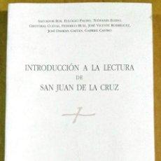 Libros de segunda mano: SALVADOR ROS ET AL., INTRODUCCIÓN A LA LECTURA DE SAN JUAN DE LA CRUZ. Lote 141114214