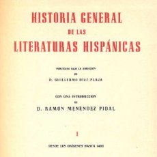 Libros de segunda mano: GUILLERMO DÍAZ-PLAJA (ED.) - HISTORIA GENERAL DE LAS LITERATURAS HISPÁNICAS. I. Lote 141687978