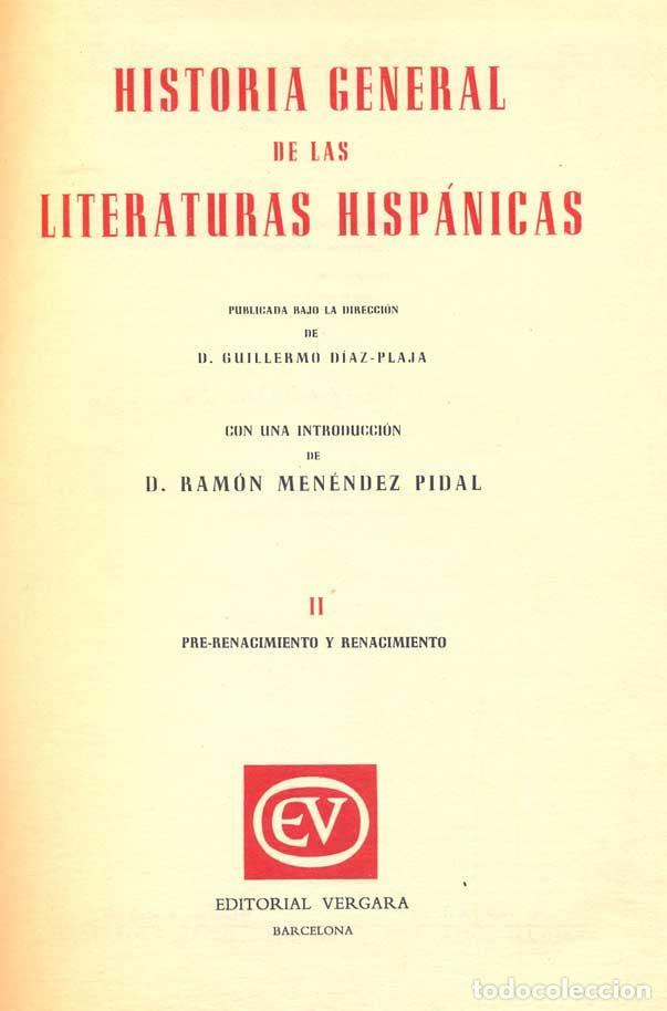 GUILLERMO DÍAZ-PLAJA (ED.) - HISTORIA GENERAL DE LAS LITERATURAS HISPÁNICAS. II (Libros de Segunda Mano (posteriores a 1936) - Literatura - Ensayo)