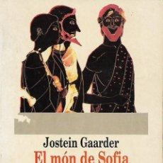 Libros de segunda mano: EL MÓN DE SOFIA. NOVEL·LA SOBRE LA HISTÒRIA DE LA FILOSOFIA. Lote 142428250