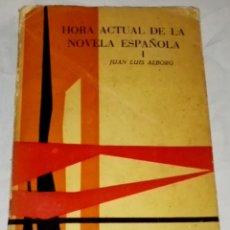 Libros de segunda mano: HORA ACTUAL DE LA NOVELA ESPAÑOLA I; JUAN LUIS ALBORG - TAURUS EDICIONES 1958. Lote 142806870