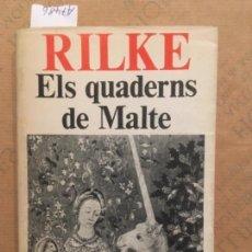 Libros de segunda mano: ELS QUARDERNS DE MALTE, RILKE. Lote 142944786