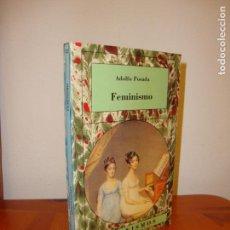 Libros de segunda mano: FEMINISMO - ADOLFO POSADA - CÁTEDRA FEMINISMOS, RARO. Lote 143065886