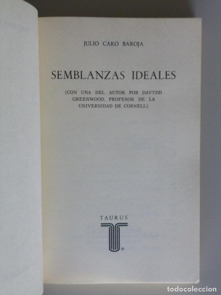 Libros de segunda mano: JULIO CARO BAROJA // SEMBLANZAS IDEALES // 1972 // PRIMERA EDICIÓN - Foto 2 - 176743149