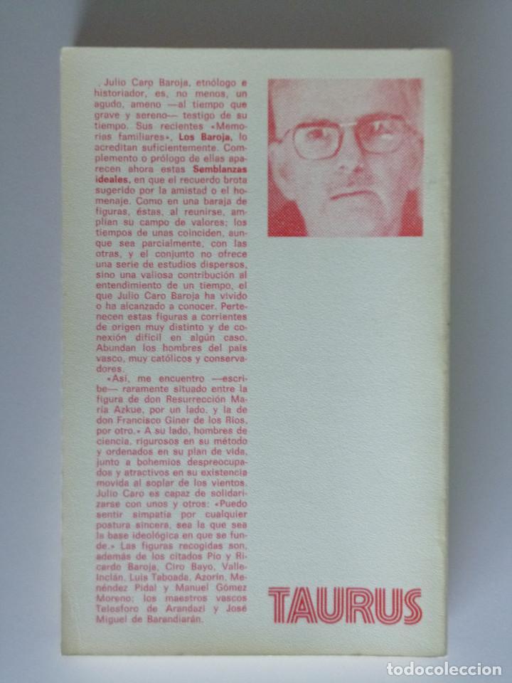 Libros de segunda mano: JULIO CARO BAROJA // SEMBLANZAS IDEALES // 1972 // PRIMERA EDICIÓN - Foto 3 - 176743149