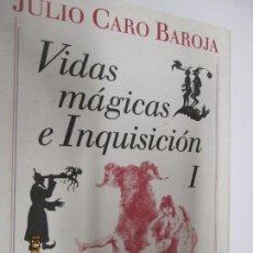 Libros de segunda mano: VIDAS MÁGICAS E INQUISICIÓN I - JULIO CARO BAROJA - CÍRCULO DE LECTORES - 1990 - . Lote 143878830