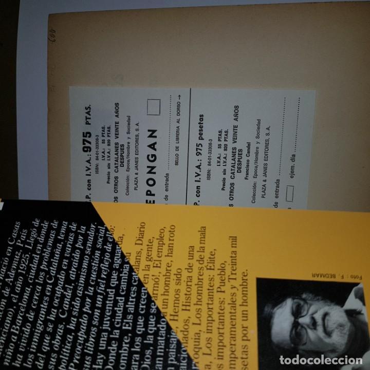 Libros de segunda mano: LOS OTROS CATALANES VEINTE AÑOS DESPUES.F.CANDEL 1 ED.1986 - Foto 2 - 144535346