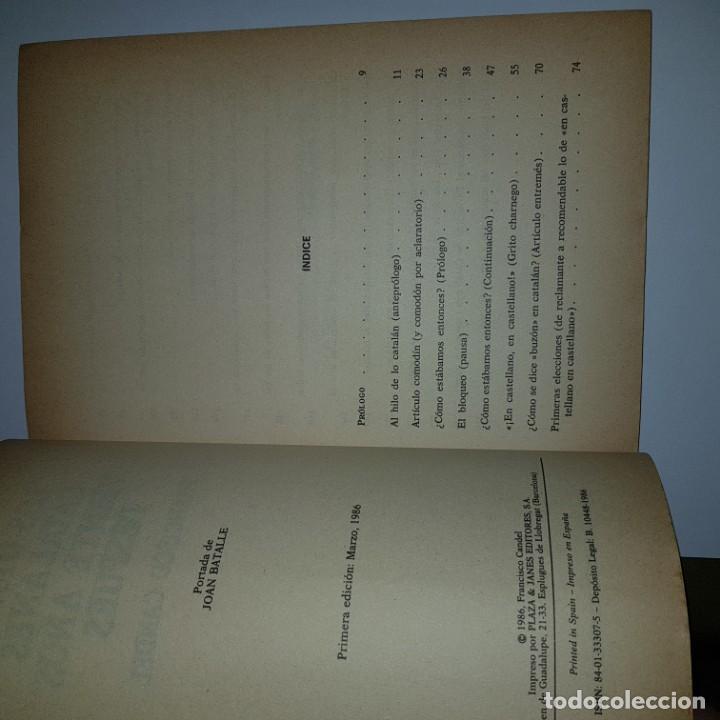 Libros de segunda mano: LOS OTROS CATALANES VEINTE AÑOS DESPUES.F.CANDEL 1 ED.1986 - Foto 3 - 144535346