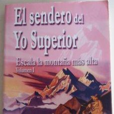 Libros de segunda mano: EL SENDERO DEL YO SUPERIOR - PROPHET / CLARE. Lote 145059554