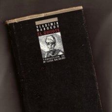 Libros de segunda mano: EL QUIJOTE – VLADIMIR NABOKOV – EDICIONES B, 1987 – 1ª ED.. Lote 145439210