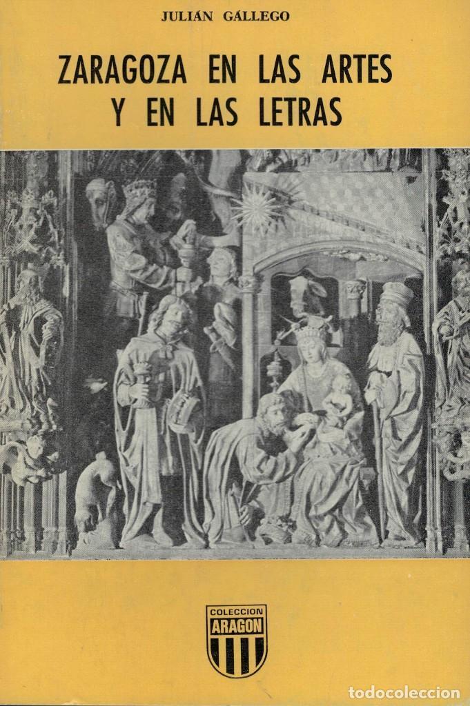 Julián Gallego Zaragoza En Las Artes Y En Las Comprar Libros De Ensayo En Todocoleccion 145789754
