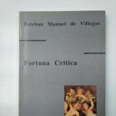 Libros de segunda mano: ESTEBAN MANUEL DE VILLEGAS (1589-1669). FORTUNA CRITICA. BRAVO VEGA, JULIAN. TDK357. Lote 145973106