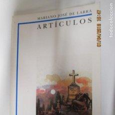 Libros de segunda mano - ARTÍCULOS - MARIANO JOSÉ DE LARRA - BIBLIOTECA DIDÁCTICA ANAYA. - 146028618