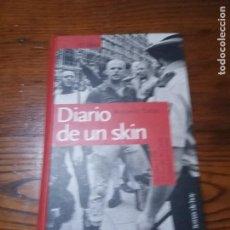 Libros de segunda mano - DIARIO DE UN SKIN- ANTONIO SALAS . EDICIONES TEMAS DE HOY, S.A. - 146156526
