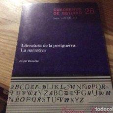 Libros de segunda mano: LITERATURA DE LA POSTGUERRA: LA NARRATIVA - ANGEL BASANTA - CUADERNOS DE ESTUDIO 26. Lote 146177338