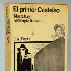 Libros de segunda mano: EL PRIMER CASTELAO. BIOGRAFÍA Y ANTOLOGÍA ROTAS (1910-1916). Lote 146600258