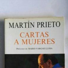 Libros de segunda mano: CARTAS A MUJERES MARTÍN PRIETO. Lote 147298561