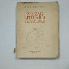 Libros de segunda mano: ZIG ZAG LITERARIO DE LAS ARMAS Y DE LAS LETRAS. JOSE SANZ Y DIAZ. EDITORIAL CARTEL VIGO. 1938 TDK359. Lote 147472202